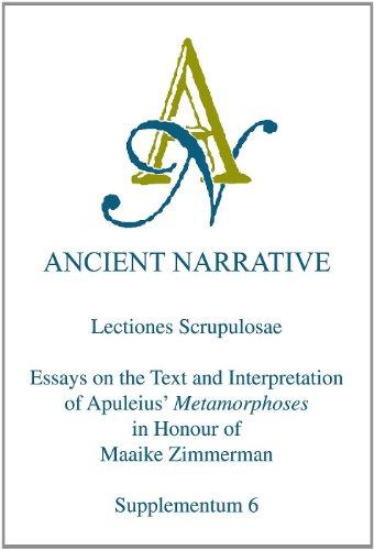 Lectiones Scrupulosae. Essays on the Text and Interpretation of Apuleius' 'Metamorphoses&...