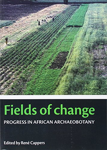 9789077922309: Fields of Change: Progress in African Archaeobotany (Groningen Archaeological Studies)