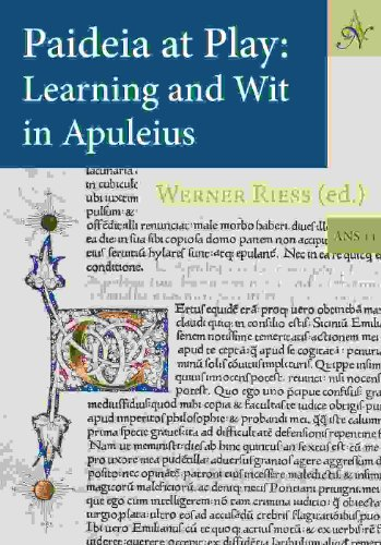 Paideia at Play: Learning and Wit in Apuleius.: RIESS, W., (ed.),