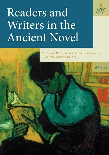 Readers and Writers in the Ancient Novel.: PASCHALIS, M., St. PANAYOTAKIS, and G. SCHMELING, (eds.)...