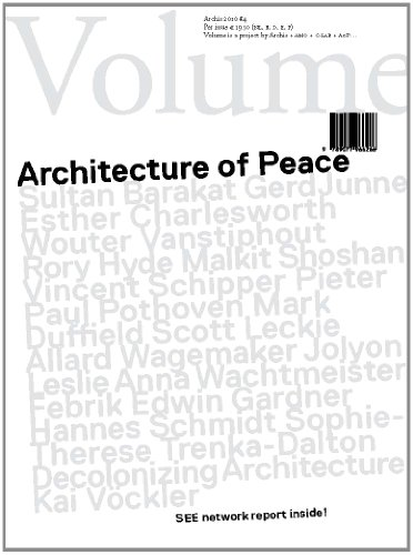 Volume 26: Architecture of Peace (9789077966266) by Rem Koolhaas; Mark Wigley; Ole Bouman; Arjen Oosterman; Esther Charlesworth; Wouter Vanstiphout