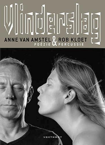 Vlinderslag. Poëzie & percussie.: AMSTEL, ANNE VAN & ROB KLOET.
