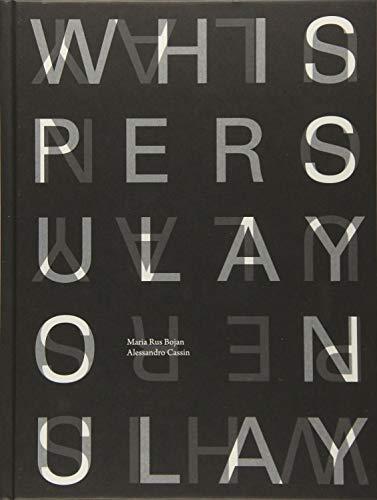 Whispers: Ulay on Ulay: Maria Rus Bojan