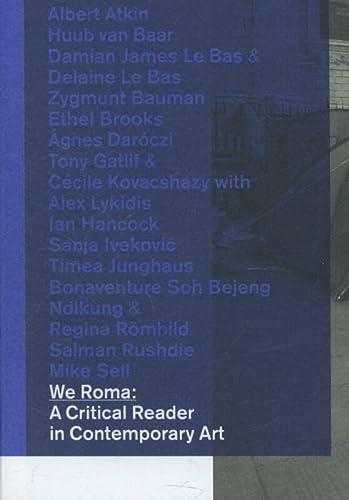 9789078088783: We Roma: A Critical Reader in Contemporary Art