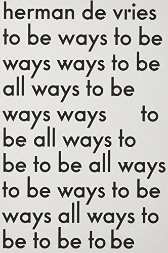 9789078088998: Herman de Vries: To Be All Ways to Be: La Biennale Di Venezia 2015, Dutch Pavilion