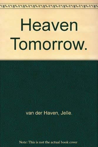 Heaven Tomorrow: VAN DER HAVEN,