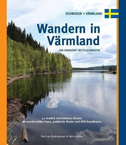 9789078194088: Wandern in Värmland. Das Seengebiet Mittelschwedens (German Edition)