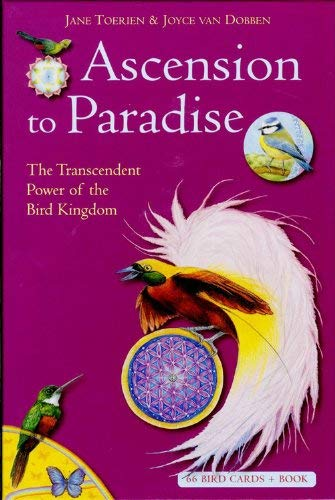 9789078302315: Ascension to Paradise: The Transcendent Power of the Bird Kingdom