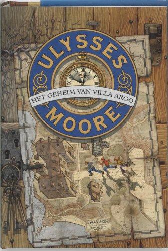 Het geheim van Villa Argo - Moore, Ulysses