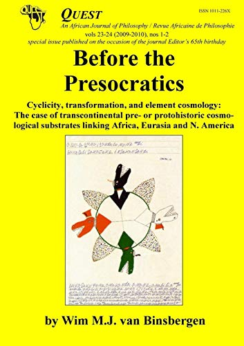 Before the Presocratics. Cyclicity, transformation and element cosmology: The case of transcontin...