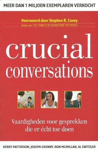 9789078408048: Crucial Conversations: vaardigheden voor gesprekken die er écht toe doen