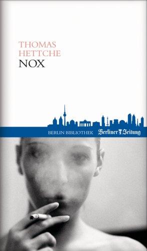Nox.: Hettche, Thomas.
