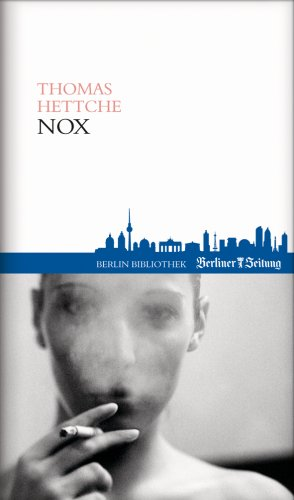 9789078432463: Nox: Bücher aus Berlin - 4