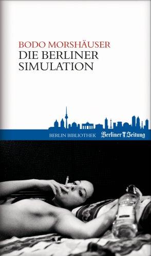 9789078432579: Die Berliner Simulation: Bücher aus Berlin - 15