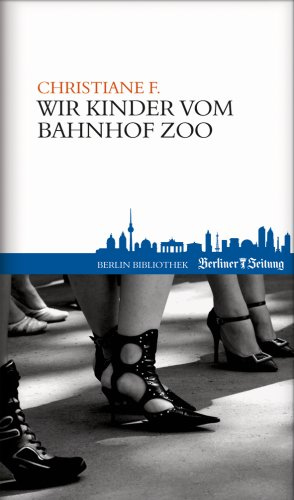 9789078432616: Wir Kinder vom Bahnhof Zoo
