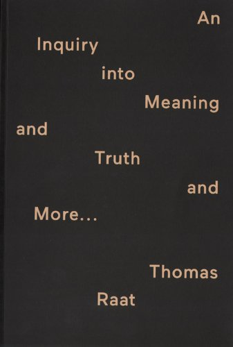 9789078454984: Thomas Raat - An Inquiry Into Meaning And Truth