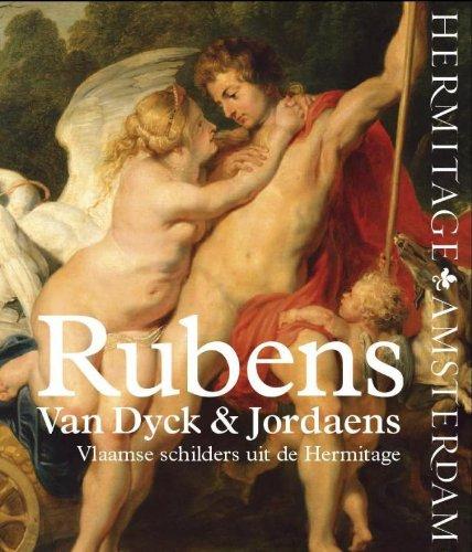 Rubens, Van Dyck & Jordaens: Vlaamse schilders uit De Hermitage.: Babina, Natalja & Beneden, ...