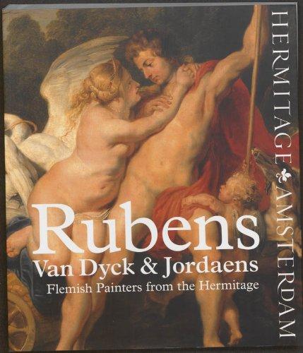 9789078653271: Rubens, Van Dyck and Jordaens: Flemish Painters from the Hermitage
