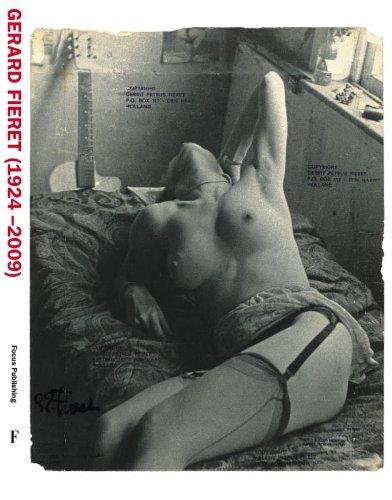 9789078811121: Gerard Fieret (1924-2009) (Monografieen van Nederlandse fotografen =; Monographs on Dutch photographers; no. 15)
