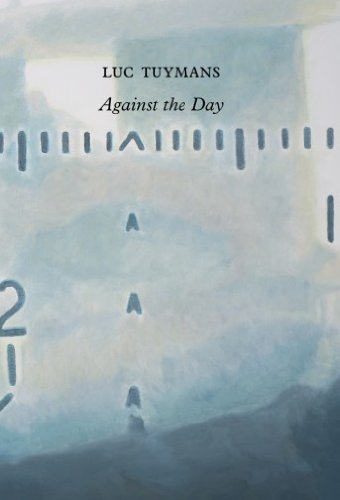 Against the Day: Tuymans, Luc