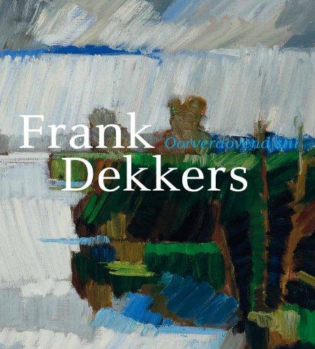 9789078964452: Frank Dekkers / druk 1: oorverdovend Stil