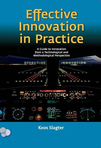 9789079182053: Effective Innovation in Practice: A Guide to Innovation from a Technological and Methodological Perspective