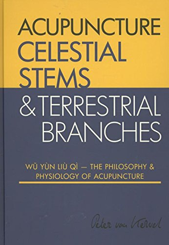 9789079212033: Acupuncture Celestial Stems & Terrestrial Branches