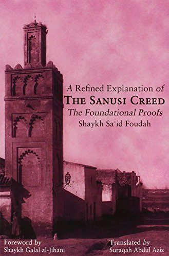 9789079294176: A Refined Explanation of The Sanusi Creed The Foundational Proofs
