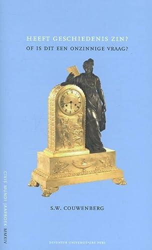 Heeft geschiedenis zin? of is dit een onzinnige vraag? Civis Mundi Jaarboek MMXIV.: Couwenberg, S.W...