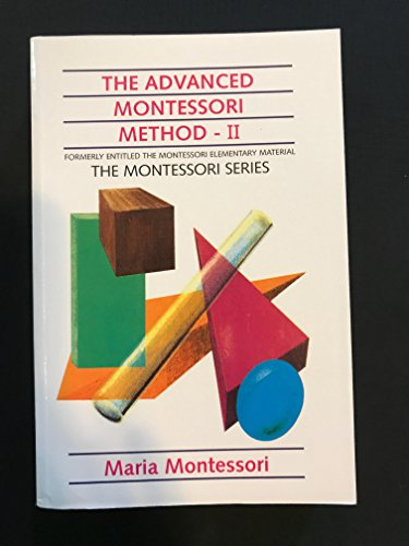 9789079506019: The advanced Montessori method,