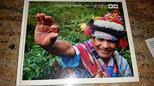 Connecting Worlds: The Coffee Trail (From Farmer: Hammelburg, Olaf