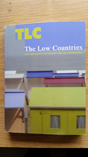 9789079705191: TLC The Low Countries: Arts and Society in Flanders and the Netherlands