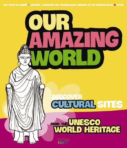 9789079761074: Our Amazing World: Discover cultural sites 2, from the Unesco World Heritage