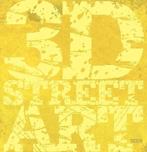 9789079761296: 3D Street Art