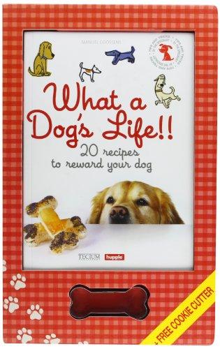 What a Dog's Life!!: Goossens, Manuel