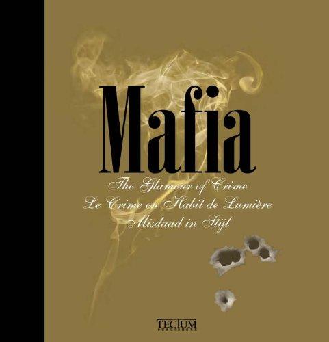 Mafia: The glamour of crime: Meynendonckx, Fien