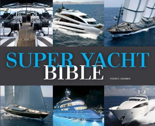 9789079761814: Super yacht bible: (E/ F/ NL)