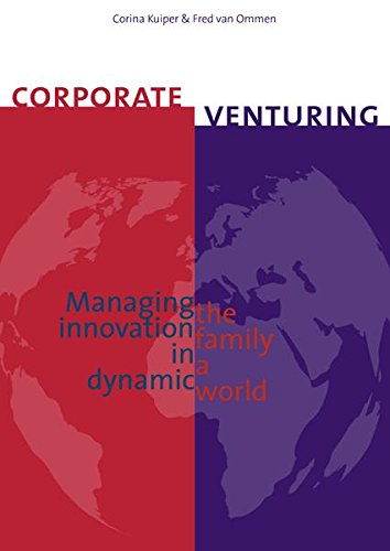 9789079812172: CORPORATE VENTURING Managing the innovation family in a dynamic world