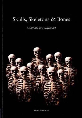 9789079881093: Skulls, Skeletons and Bones