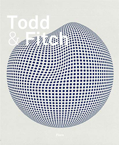 9789079881253: Todd and Fitch: Nicolas Todd - Damien Fitch