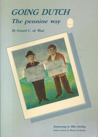 9789080013315: Going Dutch: The Pennine Way