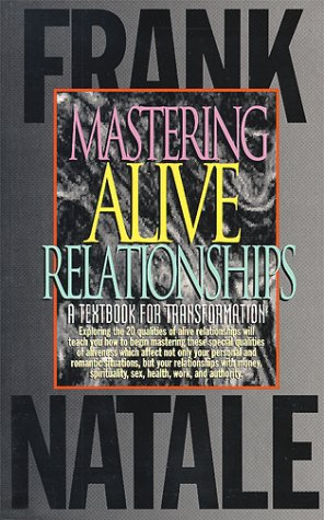 9789080071117: Mastering Alive Relationships: A Textbook for Transformation