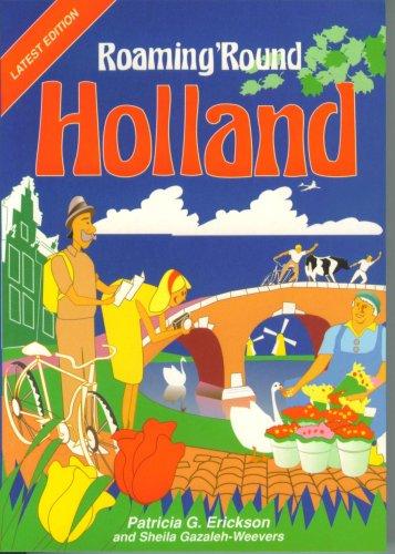 9789080125513: Roaming 'round Holland