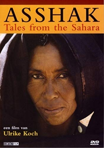 9789080157378: Asshak - Tales from the Sahara ( Ässhäk - Geschichten aus der Sahara ) [English subtitles] [DVD]