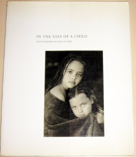 9789080165120: In the Eyes of a Child: Photographs by Ron Oliver