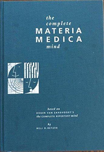 The Complete Materia Medica mind.: Retzek, Heli O.