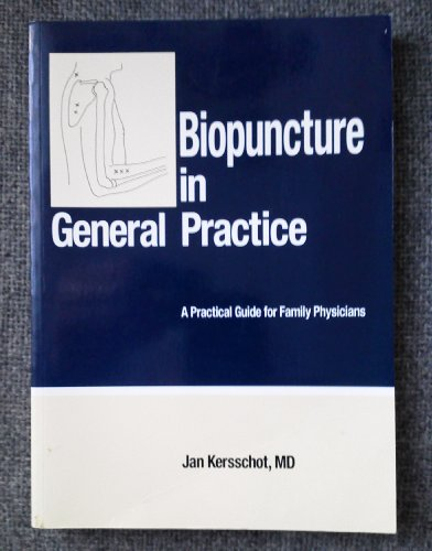 9789080250376: Biopuncture in General Practice: A Practical Guide for Family Physicians