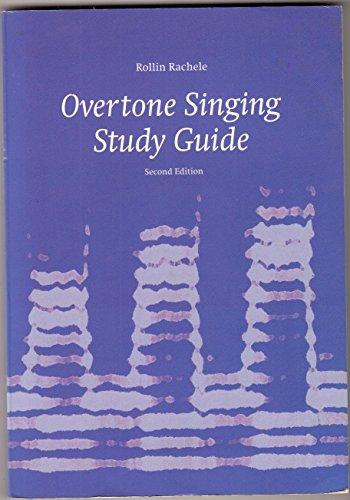 Overtone Singing Study Guide: Rollin Rachele