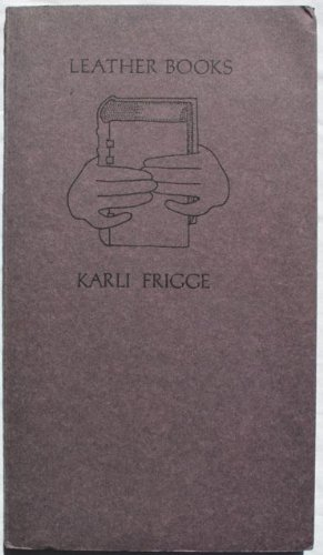 Leather Books: Frigge, Karli