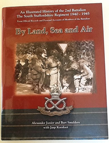 By Land, Sea and Air: An Illustrated: Junier Alex; Smulders